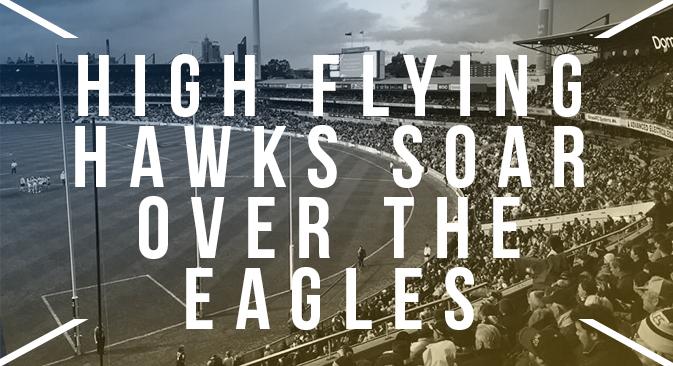 High Flying Hawks Soar over the Eagles