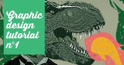 Graphic design tuto number 1