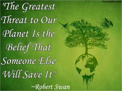 EmilysQuotes.Com-threat-planet-nature-Robert-Swan